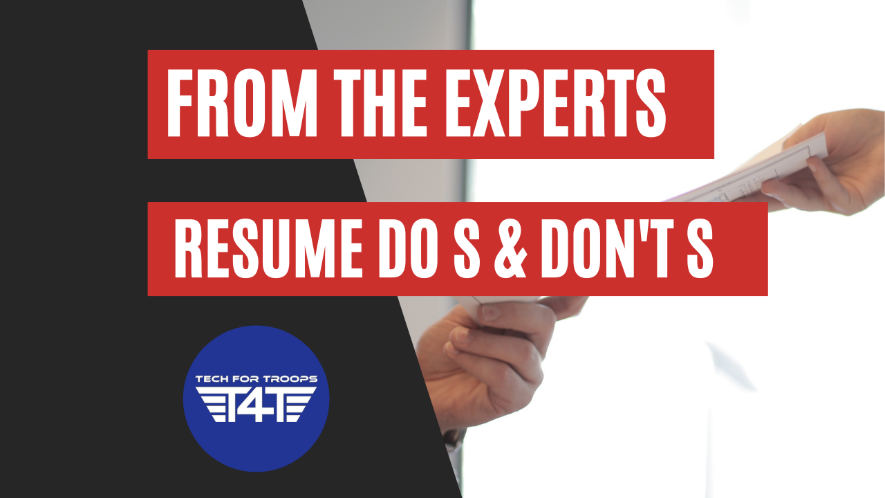 From The Experts | Resume dos and donts | Tech For Troops | Richmond VA